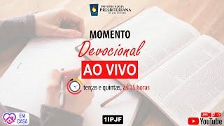 ((( MOMENTO DEVOCIONAL - TERÇA-FEIRA - 12/05/2020 )))