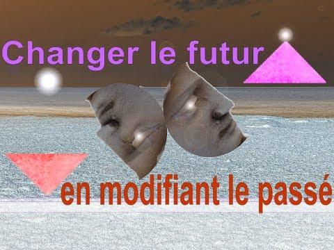 Changer le futur en modifiant le passé
