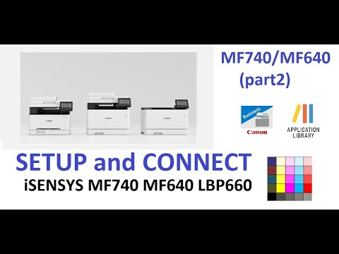 ISENSYS ImageCLASS MF641Cw MF643Cdw MF742Cdw MF744Cdw (part2) -  Setup And Connect Your Mobile