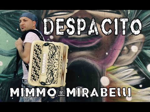 DESPACITO   fisarmonica accordion  MIMMO MIRABELLI