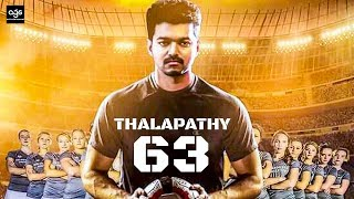 BREAKING: Thalapathy 63's Intro Song Update!