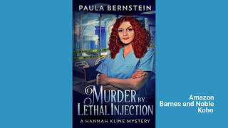 Murder by Lethal Injection, A Hannah Kline Mystery by Paula Bernstein