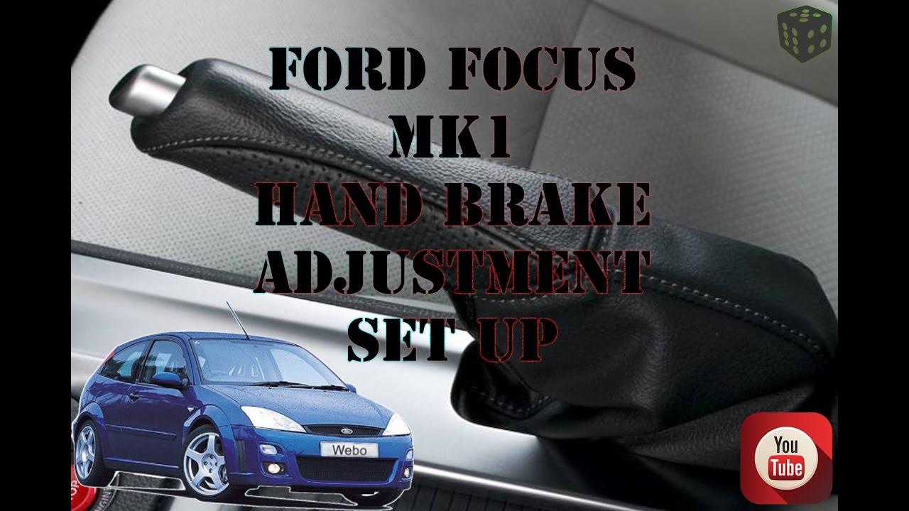 Ajustare Frana De Mana Ford Focus Mk1 Adjustment Of