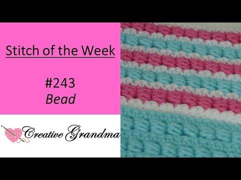 Stitch of the Week #243 Bead Stitch – Crochet Tutorial