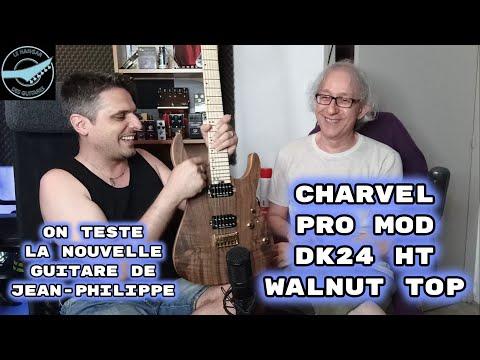 TEST : guitare CHARVEL DK24 HT