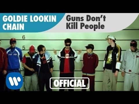 Goldie Lookin Chain - Guns Don't Kill People (Official Music Video)