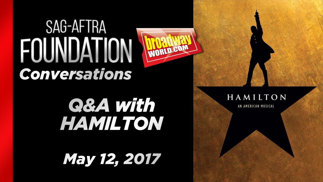 Conversations on Broadway: HAMILTON