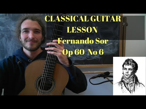 Fernando Sor Op 60 No 6 Classical Guitar Lesson - Ross the M