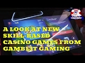 A Look at Skill-Based Video Gambling Games Coming to U.S. Casinos From Gamblit Gaming
