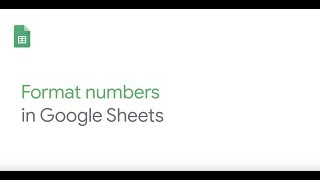 How To: Format numbers in Google Sheets thumbnail