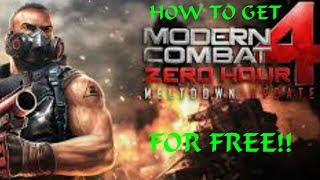 HOW TO GET MODERN COMBAT 4 FOR FREE!!!