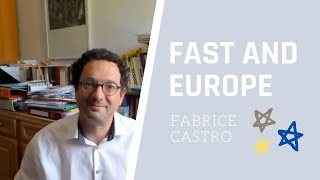 FAST AND EUROPE : Fabrice Castro