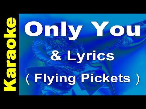 Only You - Flying Pickets - Karaoke & Backing & Lyrics