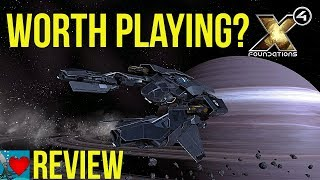 X4 Foundations Review - Worth Playing?