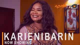Karenibarin Latest Yoruba Movie 2021 Drama Starring Bimbo Oshin   Saidi Balogun   Aishat Raji