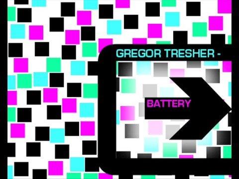GREGOR TRESHER / BATTERY