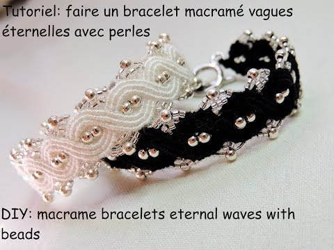 tutoriel bracelet macram vague ternelle avec des perles diy bracelets eternal waves with. Black Bedroom Furniture Sets. Home Design Ideas