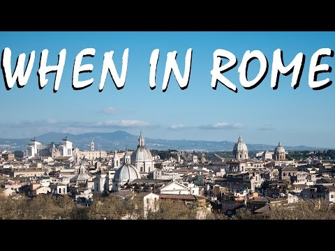 When In Rome, Italy 2017 Travel Vlog