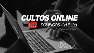 Culto Online - 02/08/2020 (Manhã)