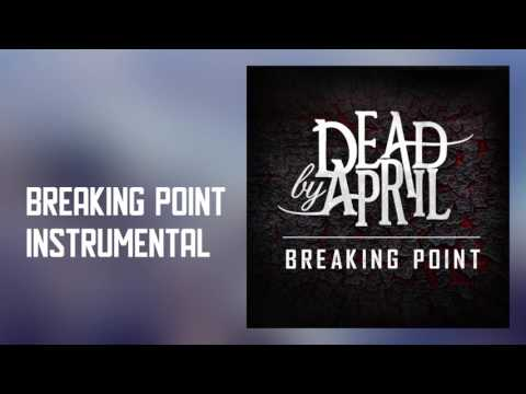 Dead By April - Breaking Point (Official Instrumental)
