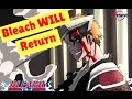 watch he video of Bleach Anime WILL Return in 2017/2018! TOP 5 Reasons - NEW Quincy Thousand year Blood War ARC (ブリーチ)