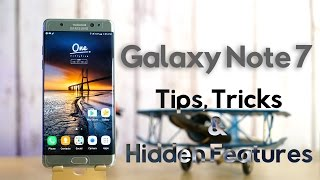 Galaxy Note 7 - Tips, Tricks & Hidden Features !