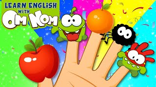 THE OM NOM - SUPER NOMS BEST FINGER FAMILY SONG for Kids | Nursery Rhymes for Kid Children by Om Nom