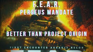 FEAR: Perseus Mandate Review