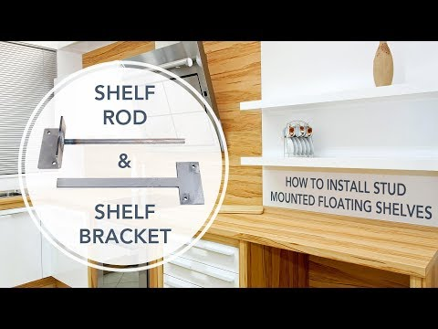 HOW-TO: Install Stud Mounted Floating Shelf Rods & Brackets