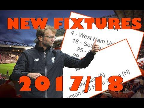 Liverpool FC NEW 2017/18 FIXTURES RELEASED!!!! LFC NEWS