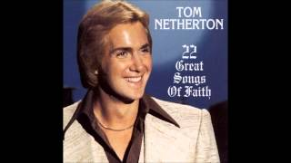 What a Friend We Have in Jesus : Tom Netherton