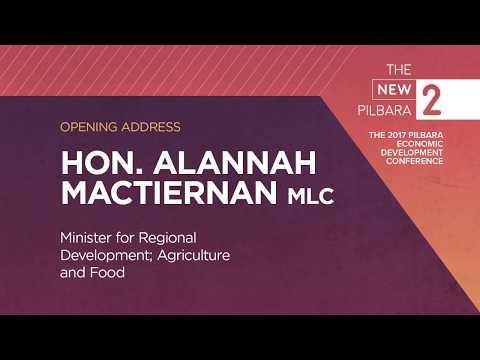 The New Pilbara - Hon. Alannah MacTiernan, MLC