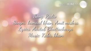Tubelight - Radio Song lyrics | Salman Khan | Pritam | Kamal khan | Kabir khan