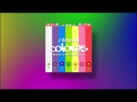 J Balvin - Colores (Mixed by Mike Morato)