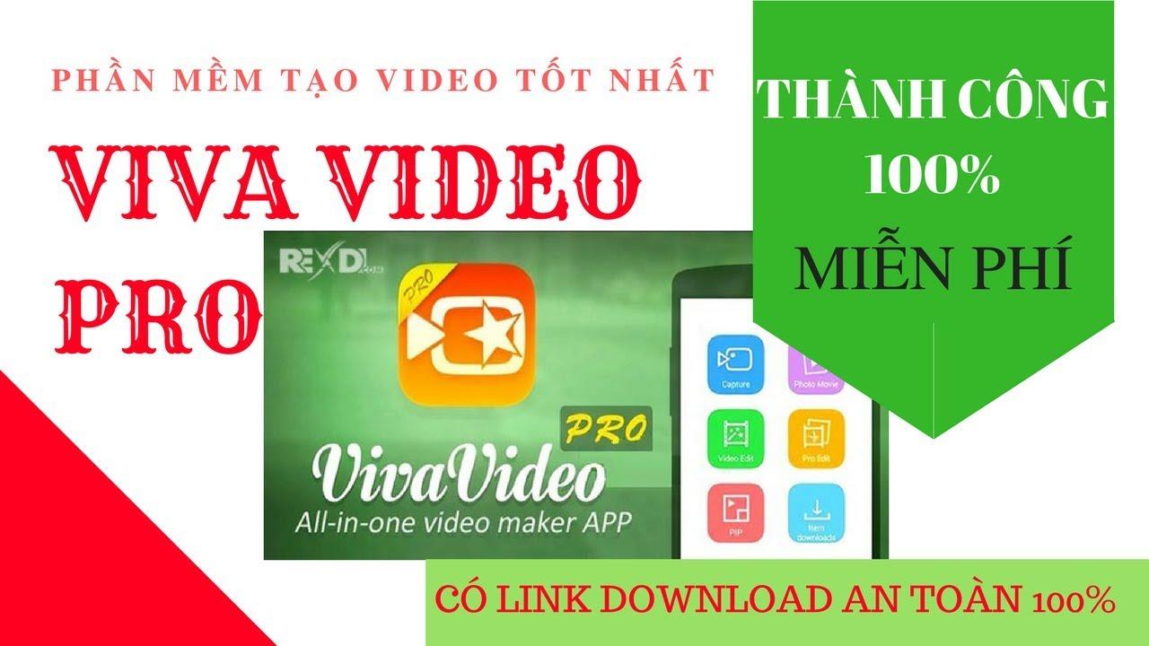 Hướng dẫn tải và cài đặt VIVA VIDEO PRO MIỄN PHÍ an toàn | PHAN MEM TAO VIDEO TOT NHAT(BẢN TÍNH PHÍ)