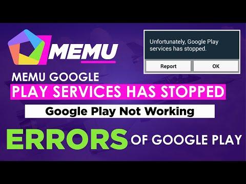 Memu android emulator Google Play Services has  stopped|Memu emulator Google Play Not working