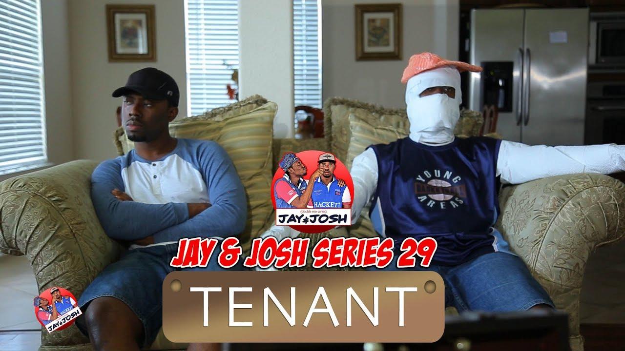 Download Jay and Josh series 29 (Tenant)