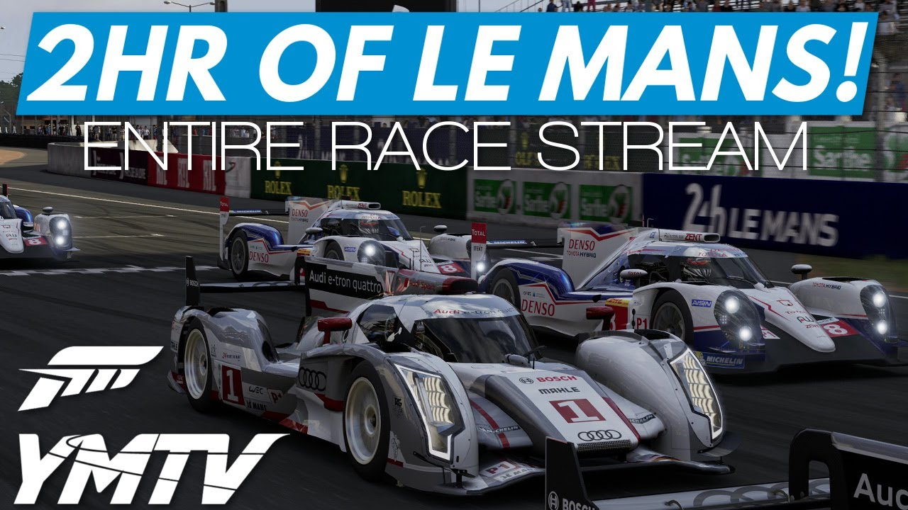 forza 6 2 hours of le mans entire stream presented by ymtv youtube. Black Bedroom Furniture Sets. Home Design Ideas