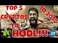 Top Five (Safest) Cryptos For 2018! Cryptocurrency to HODL