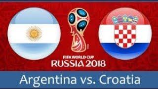 مباراة الأرجنتين و كرواتيا  روسيا2018