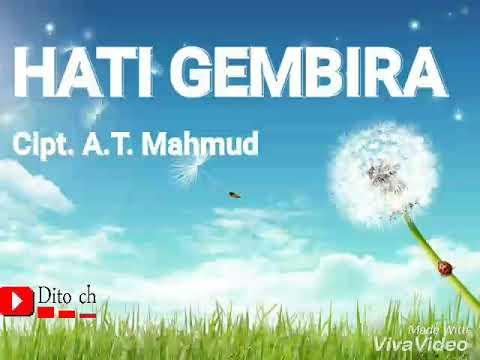 Lirik Lagu Anak - Hati Gembira - Cipt. A. T. Mahmud
