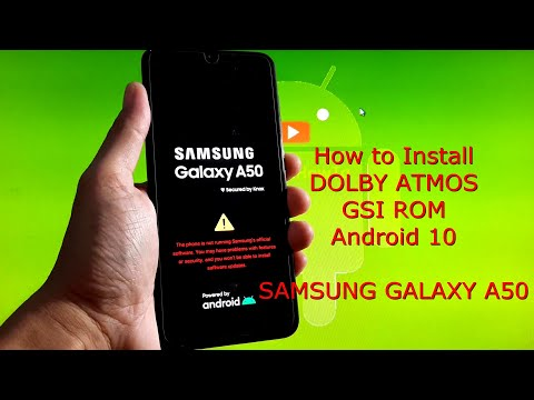 How to Install Dolby Atmos on Samsung Galaxy A50 GSI Android 10