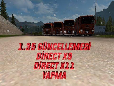 ETS 2 1.35 GÜNCELLEMESİ DX9 U DX11 YAPMA
