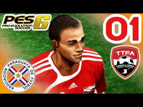 PES 6 - Americas Cup - vs Paraguay (H) - [Trinidad & Tobago] - Episode 01