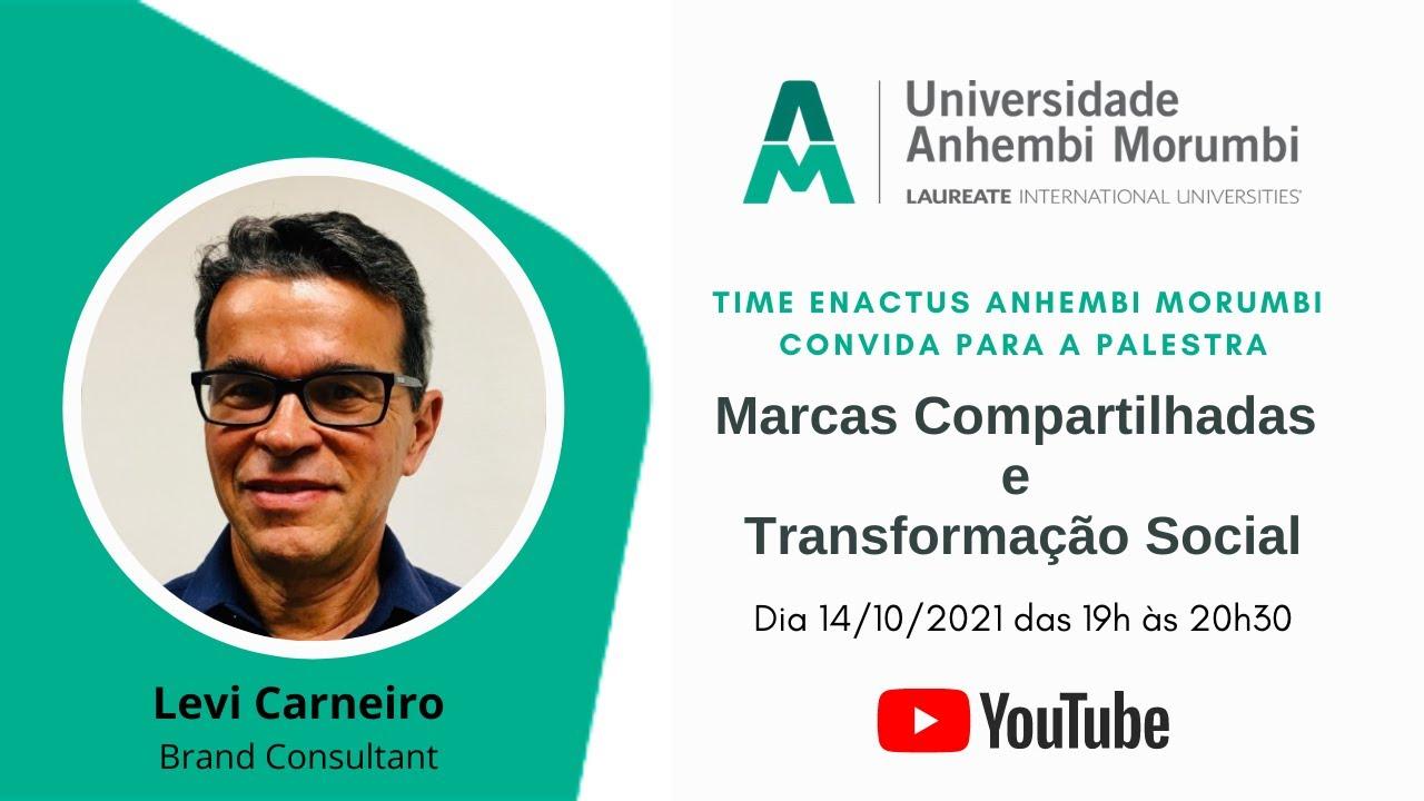 Live: Marcas Compartilhadas e Transformação Social com Levi Carneiro