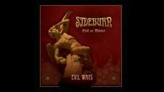 Sideburn - Evil Ways