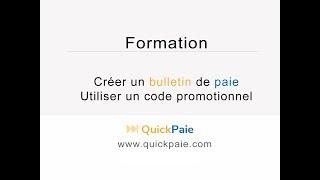 Bulletin de paie - Utiliser un code promotionnel - QuickPaie