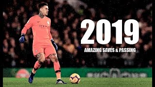 Ederson Moraes 2018/19 ► Amazing Saves & Passing 2019 - Man City - HD