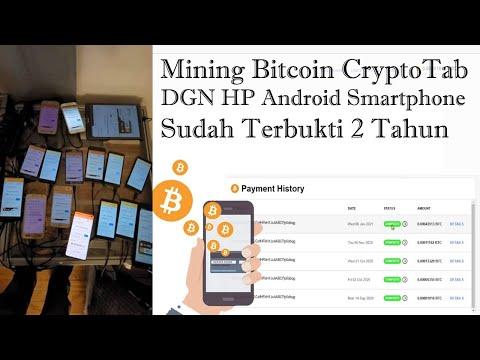 Mining Bitcoin CryptoTab DGN HP Android, Smartphone Sudah Terbukti 2 Tahun