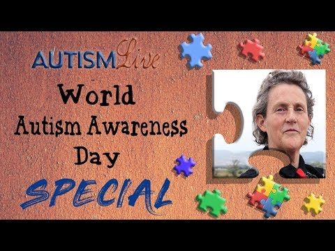 Autism Live's World Autism Awareness Day SPECIAL! (feat Temple Grandin)